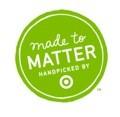 Made to Matter